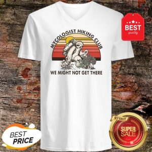 Cute Sloth Mycologist Hiking Club We Might Not Get Their Vintage V-neck