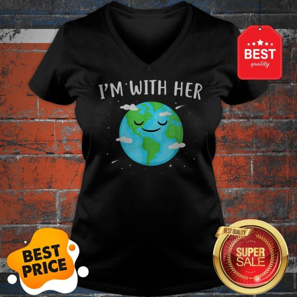 Nice Awesome I'm With Her Sunflower Earth Day Save Earth Mother V-neck
