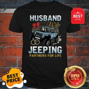 Nice Husband Wife Jeeping Partners For Life Shirt