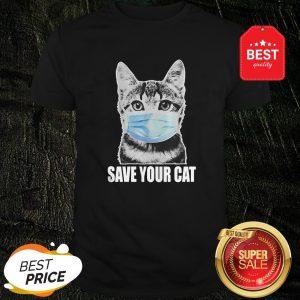 Nice Save Your Cat Coronavirus Shirt