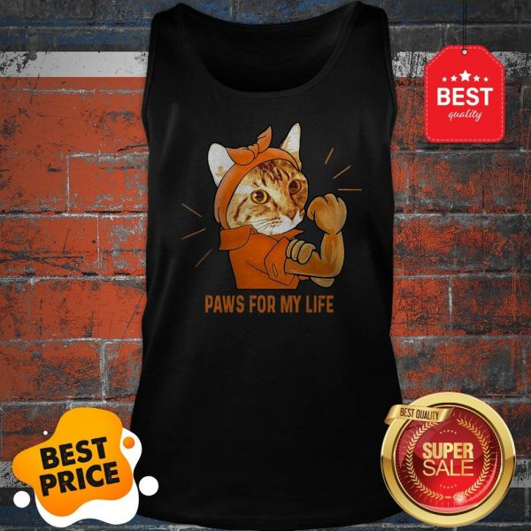 Nice Strong Cat Paws For My Life Tank Top