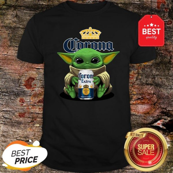 Pretty Baby Yoda Hug Corona Extra Beer Shirt