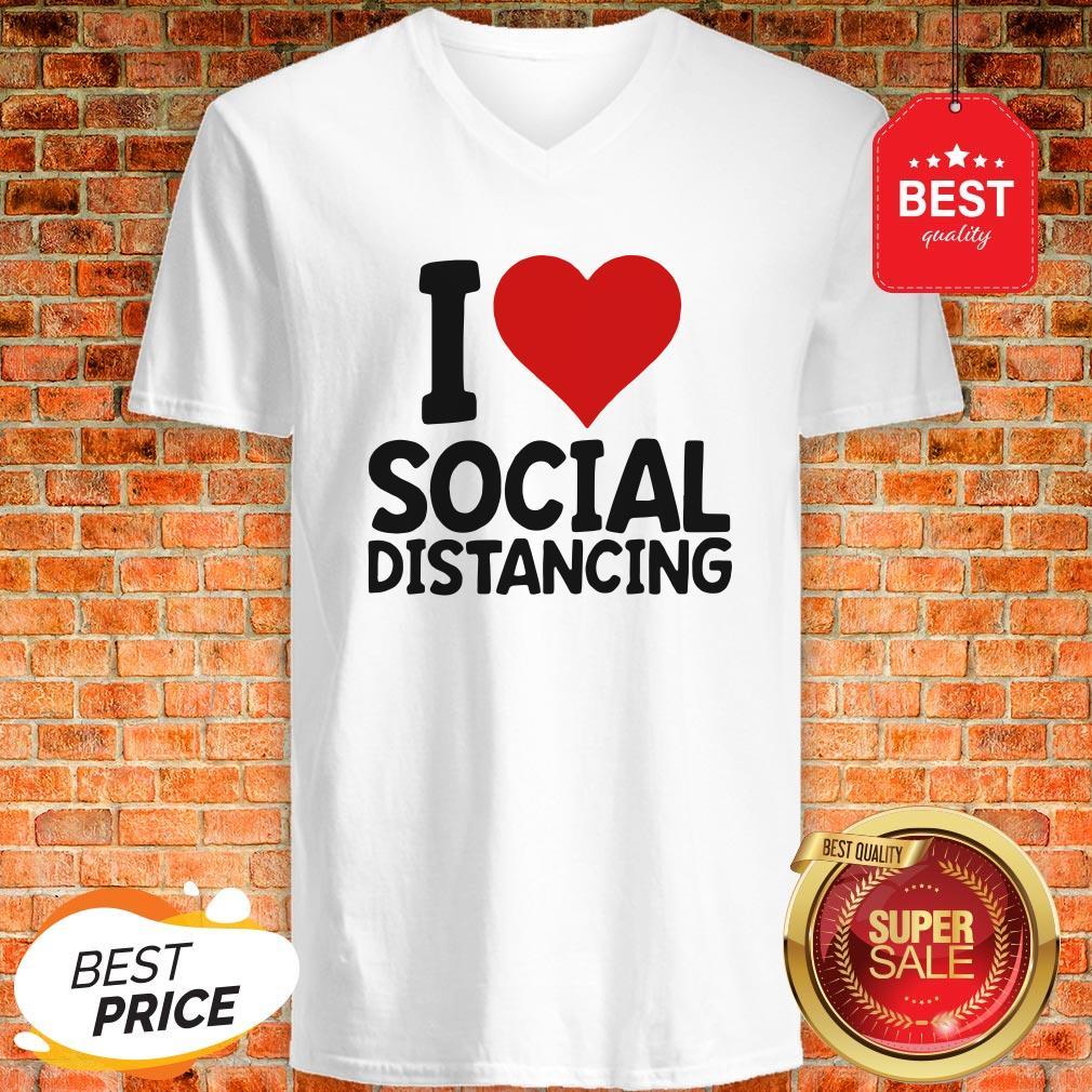 Pretty I Love Social Distancing V-neck