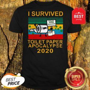 Pretty I Survived Toilet Paper Apocalypse 2020 Vintage Shirt