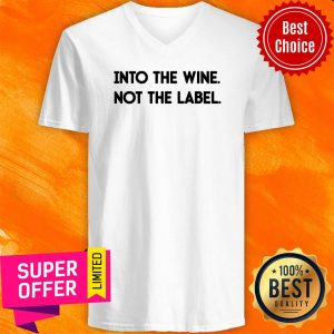 Into The Wine Not The Label V-neck