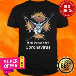 Ninja Doctor Fight With Coronavirus Shirt