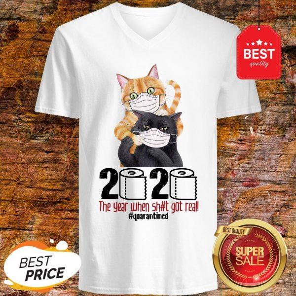 Pretty Cats 2020 The Year When Shit Got Real #Quarantined Coronavirus V-neck