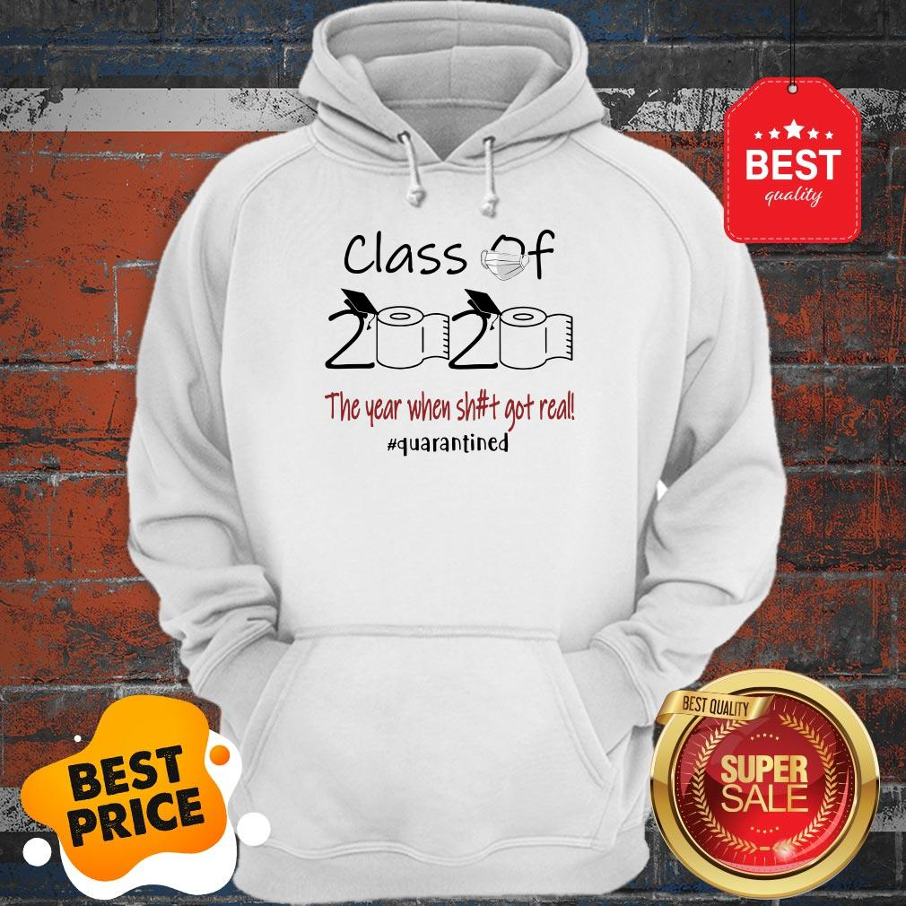 Seniors 2020 The Year When Shit Got Real Hoodie
