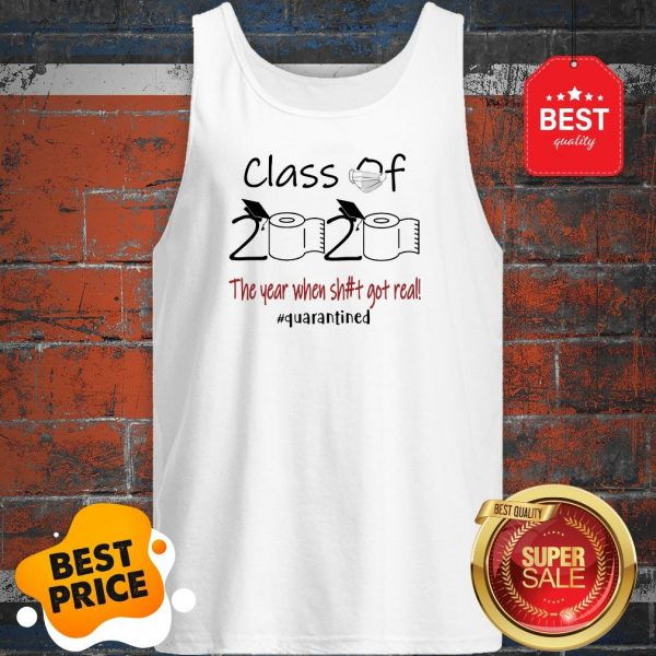 Seniors 2020 The Year When Shit Got Real Tank Top
