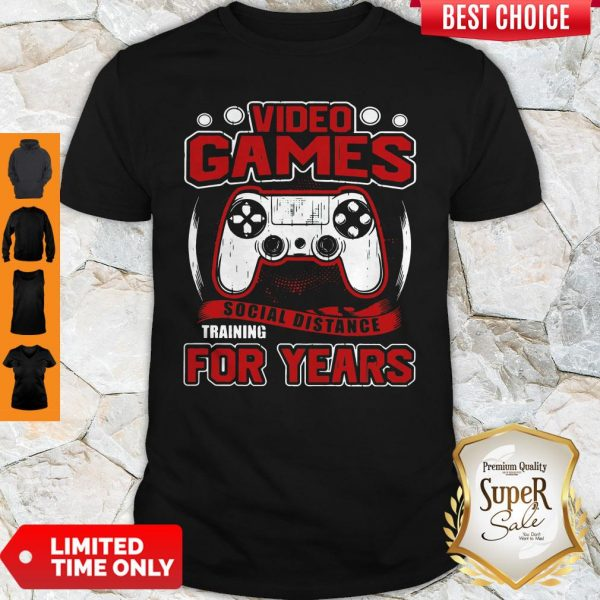 Premium Video Game Social Distance Training For Years Shirt