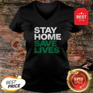 Stay Home Save Lives V-neck