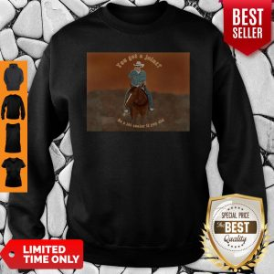 Official You Got A Joint Be A Lot Cooler If You Did Sweatshirt