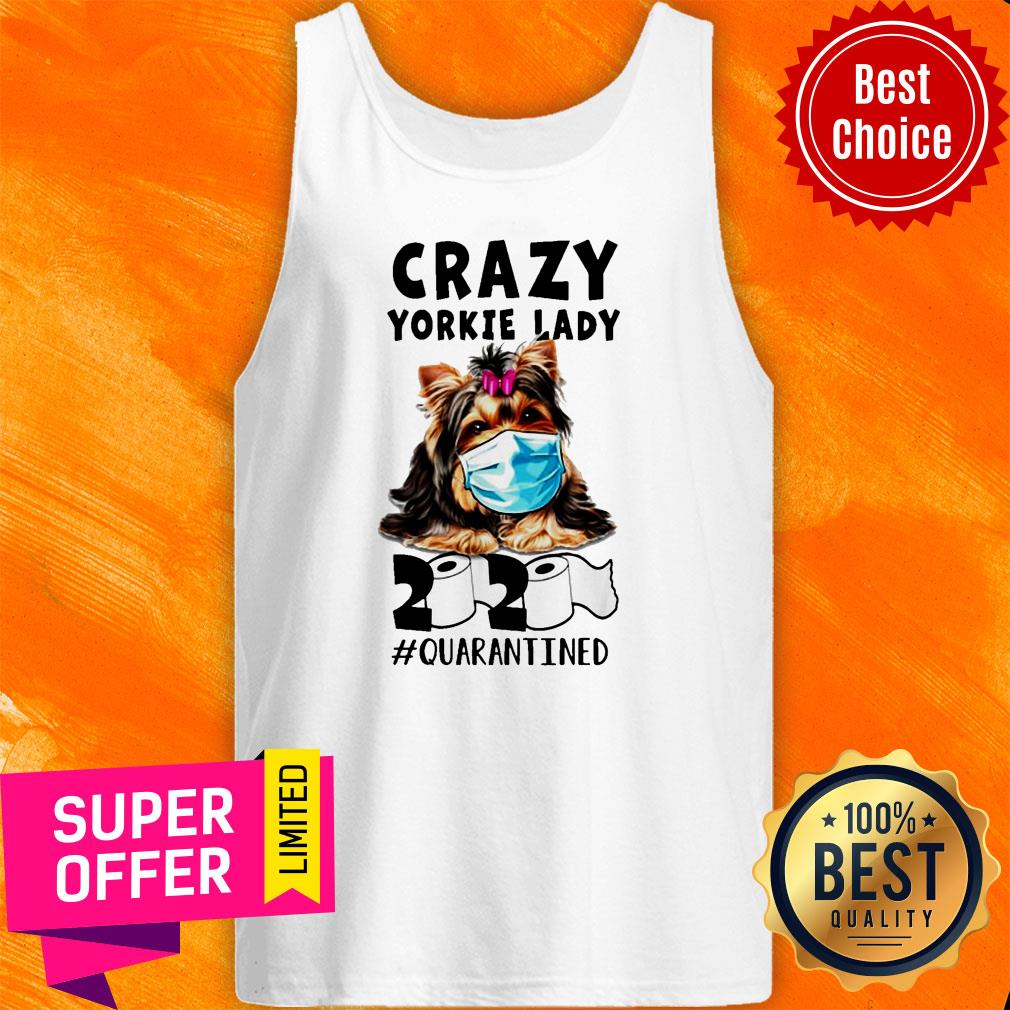 Awesome Crazy Yorkie Lady 2020 Quarantined Tank Top