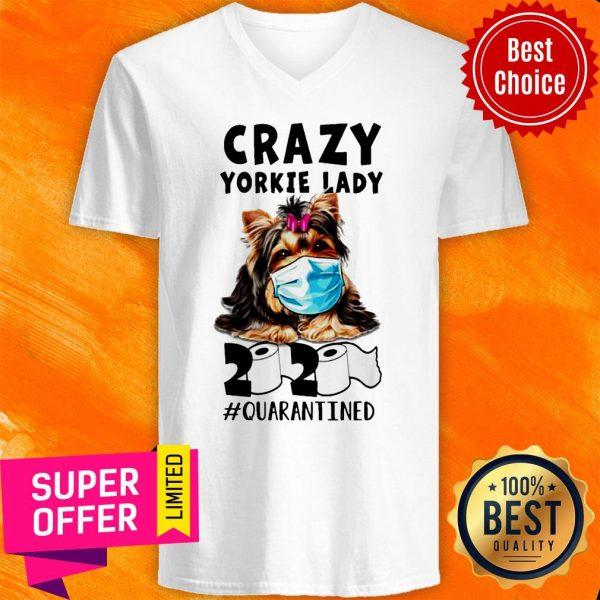 Awesome Crazy Yorkie Lady 2020 Quarantined V-neck