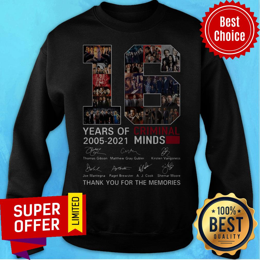 16 Years Of Criminal Minds 2005 2021 Thank You For The Memories Signatures Sweatshirt