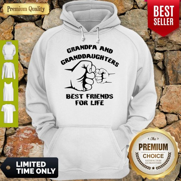 Awesome Grandpa And Granddaughters Best Friends For Life Hoodie