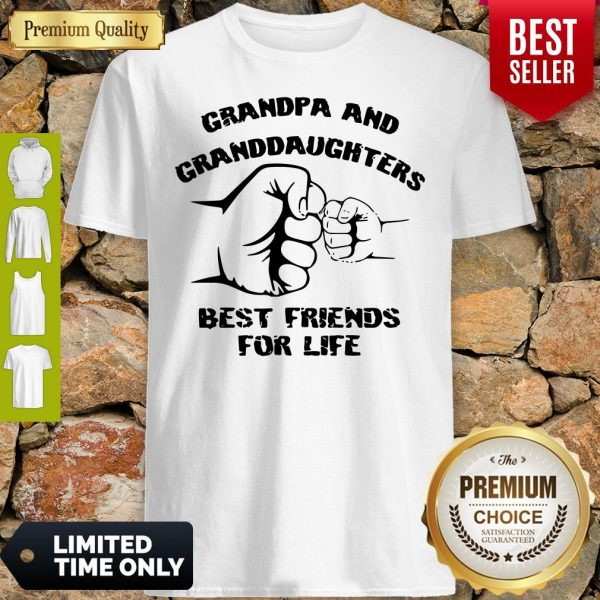 Awesome Grandpa And Granddaughters Best Friends For Life Shirt