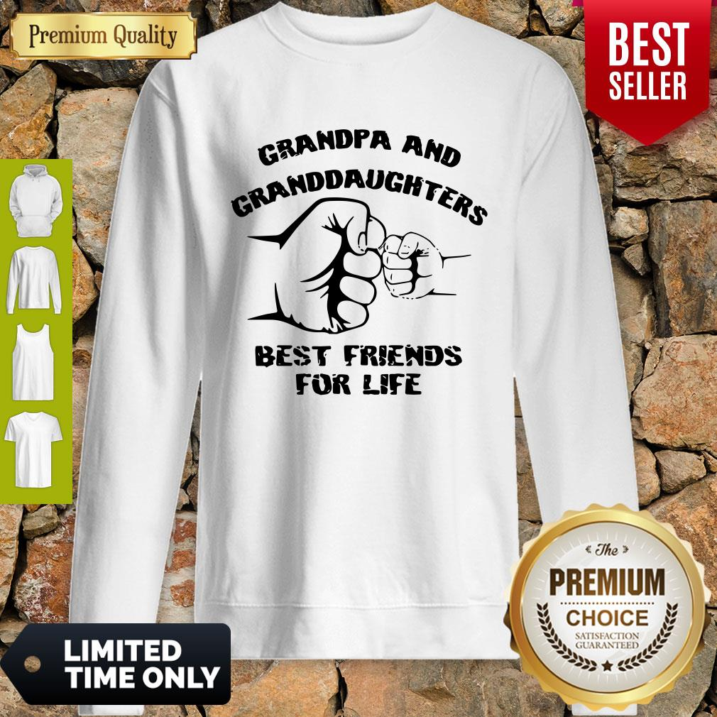 Awesome Grandpa And Granddaughters Best Friends For Life Sweatshirt