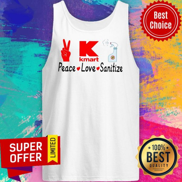 Funny K Kmart Peace Love Sanitize Tank Top