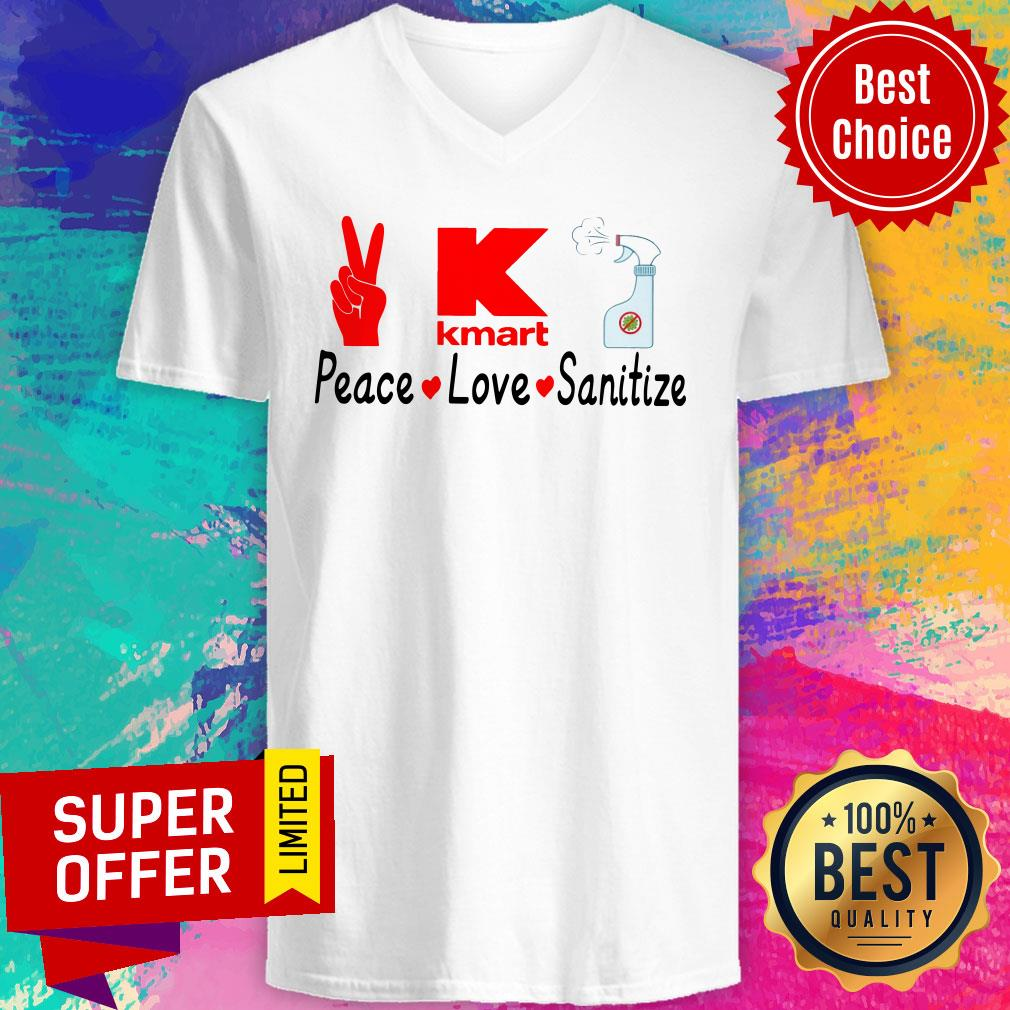 Funny K Kmart Peace Love Sanitize V-neck