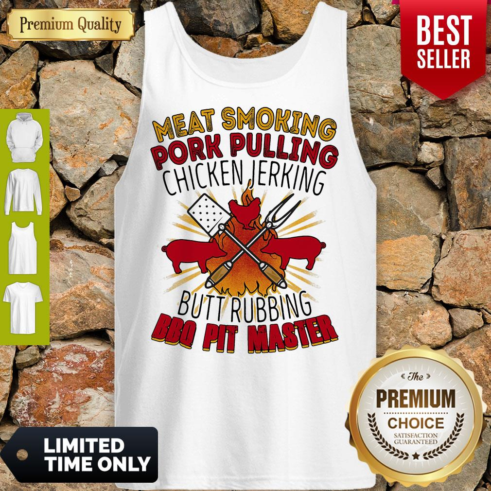 Meat Smoking Pork Pulling Chicken Jerking Butt Rubbing BBQ Pit Master Tank Top