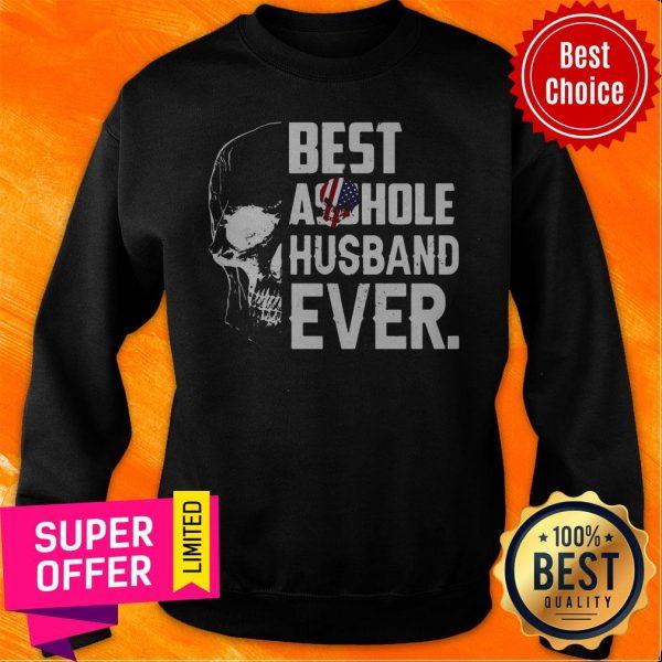 Nice Best Assohle Husband Ever Skull Sweatshirt