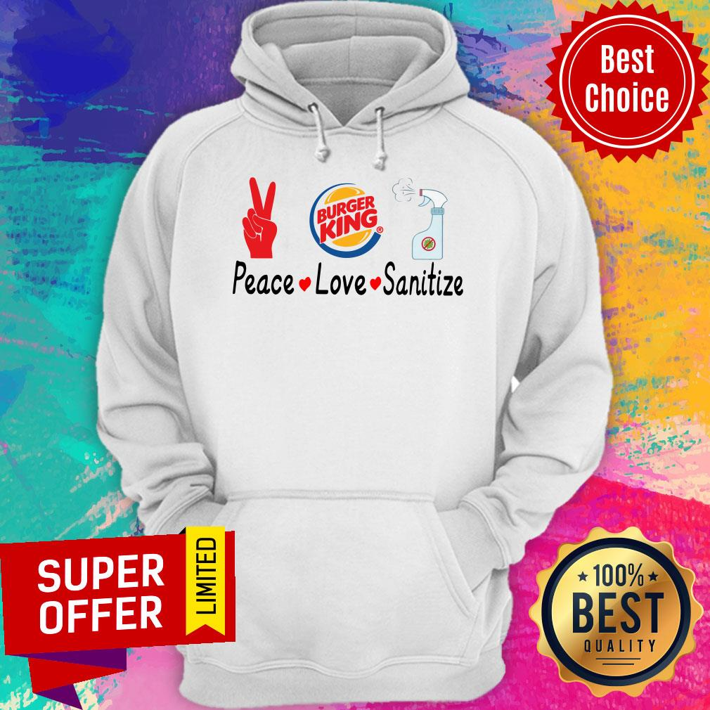 Official Burger King Peace Love Sanitize Hoodie