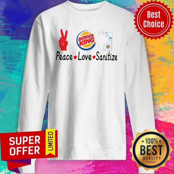 Official Burger King Peace Love Sanitize Sweatshirt