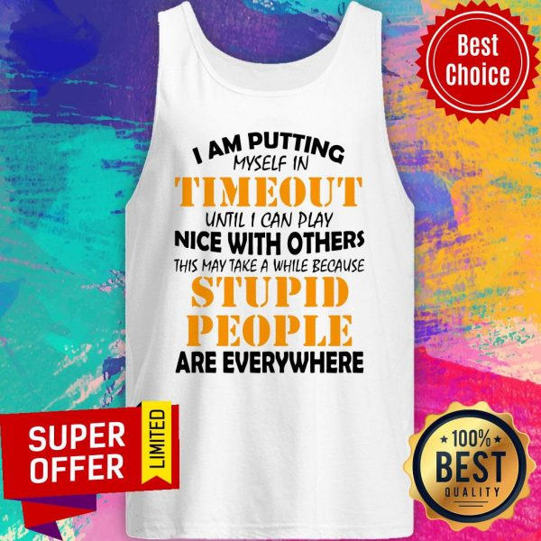 Official I Am Putting Myself In Timeout Tank Top