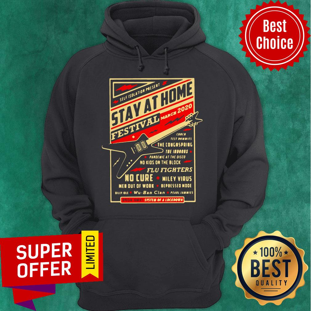 Official Self Isolation Present Stay At Home Festival Hoodie