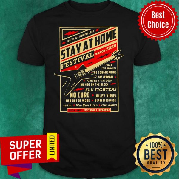 Official Self Isolation Present Stay At Home Festival Shirt
