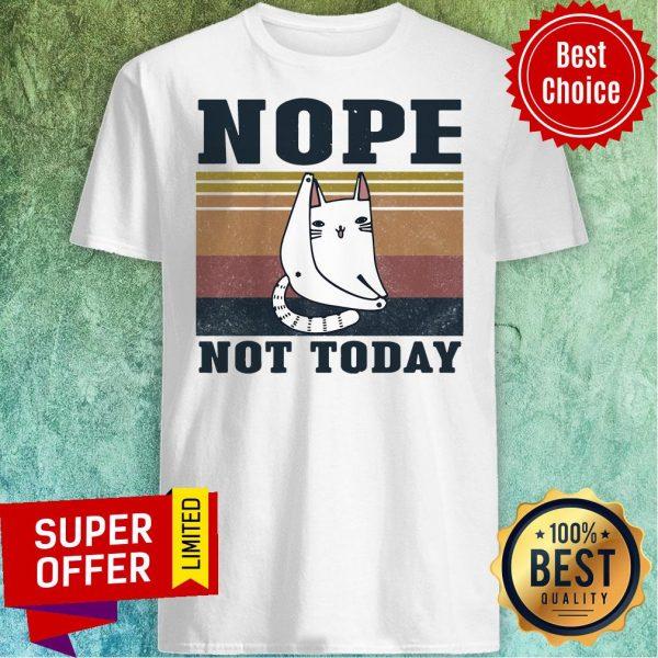 Premium Cat Nope Not Today Vintage Shirt