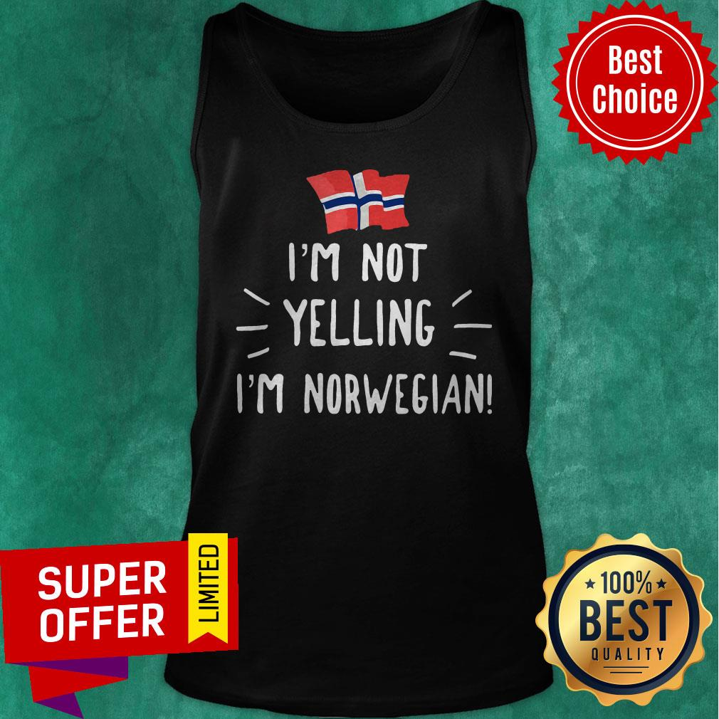 Premium I'm Not Yelling I'm Norwegian Tank Top