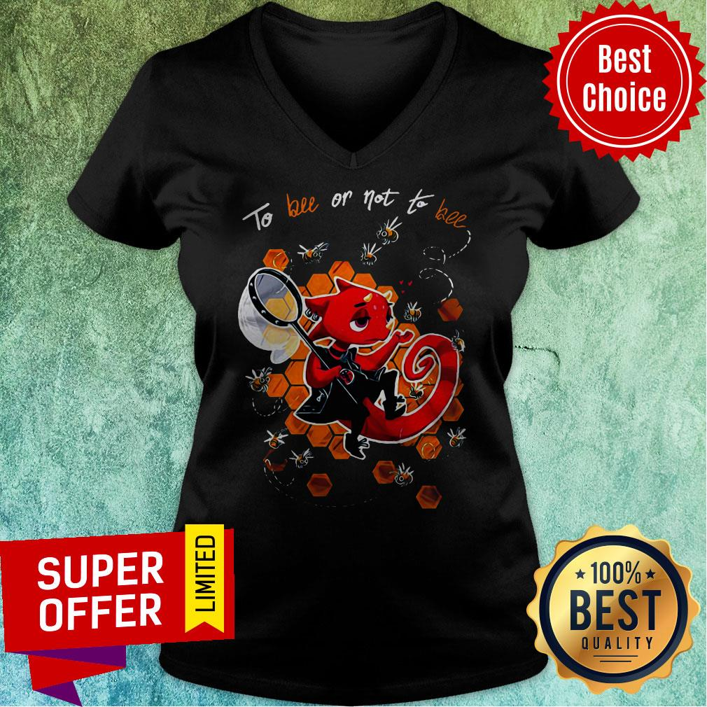 Premium To Bee Or Not To Bee V-neck