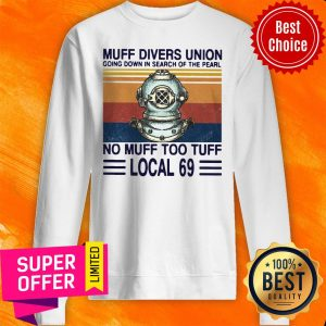Official Muff Divers Union Going Down in Search Sweatshirt