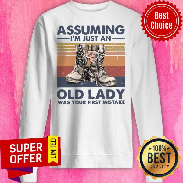 Assuming I'm Just An Old Lady Was Your First Mistake Baseball Sweatshirt