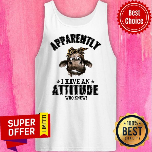 Apparently Coronavirus I Have An Attitude Who Knew Tank Top
