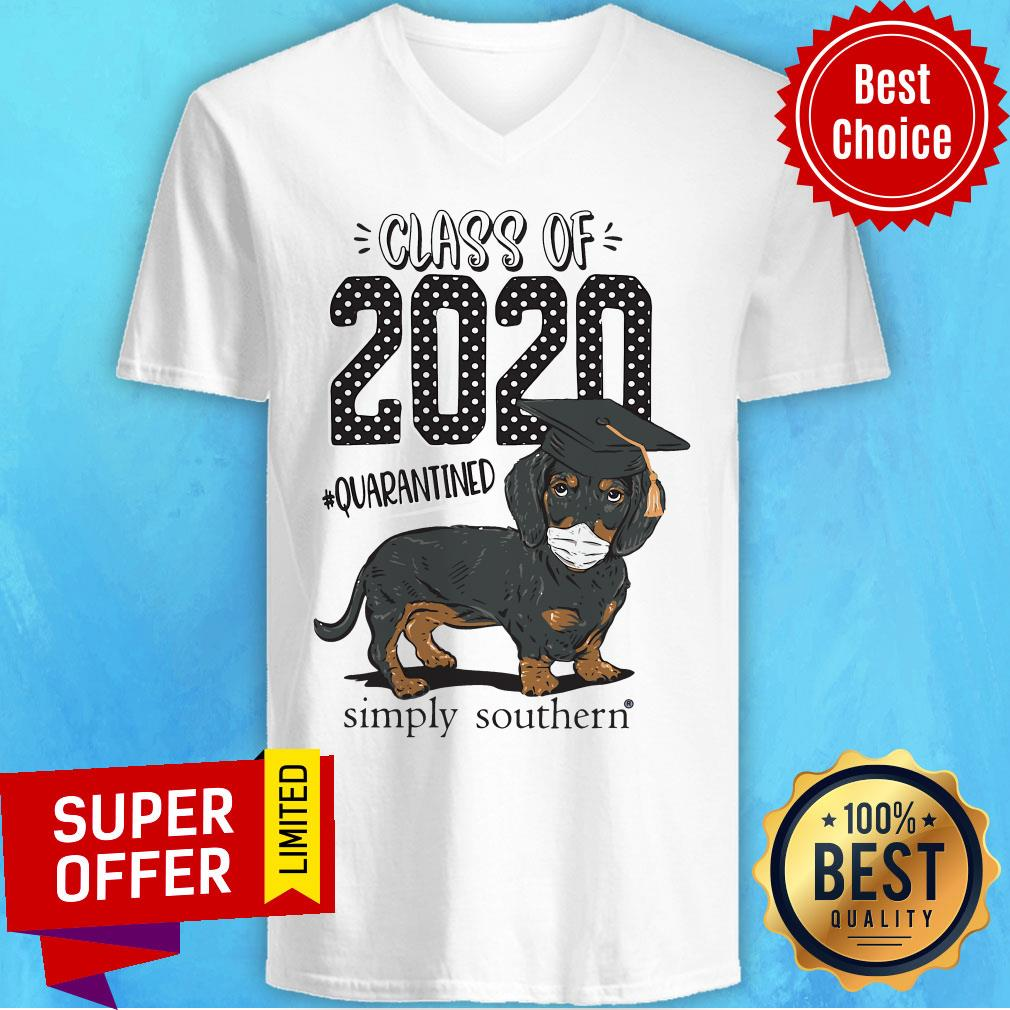 Top Dachshund Class Of 2020 Quarantined Simply Southern V-neck