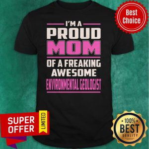 Top Proud MOM Environmental Geologist Vintage Shirt