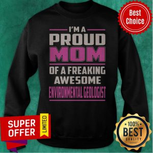 Top Proud MOM Environmental Geologist Vintage Sweatshirt