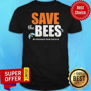 Top Save The Bees Alt National Park Service Shirt
