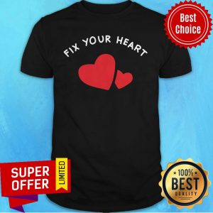 Awesome Fix Your Heart America Merch Shirt