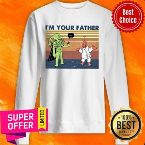 Awesome I'm Your Father Vintage Sweatshirt