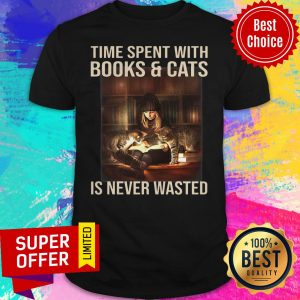 Awesome Time Spent With Books And Cats Is Never Wasted Shirt