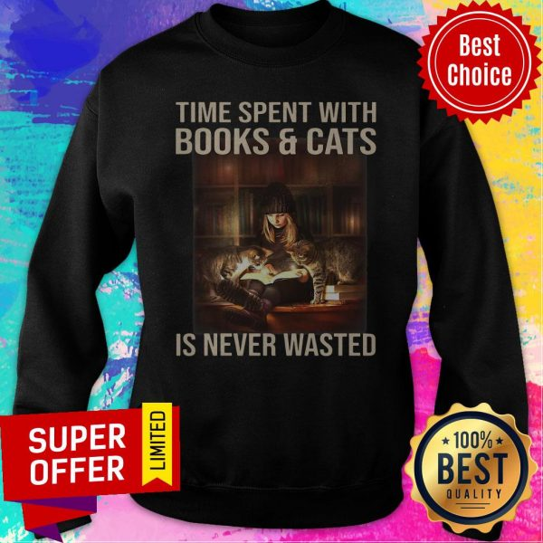 Awesome Time Spent With Books And Cats Is Never Wasted Sweatshirt