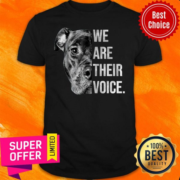 Awesome We Are Their Voice Shirt