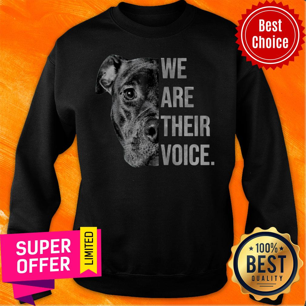 Awesome We Are Their Voice Sweatshirt