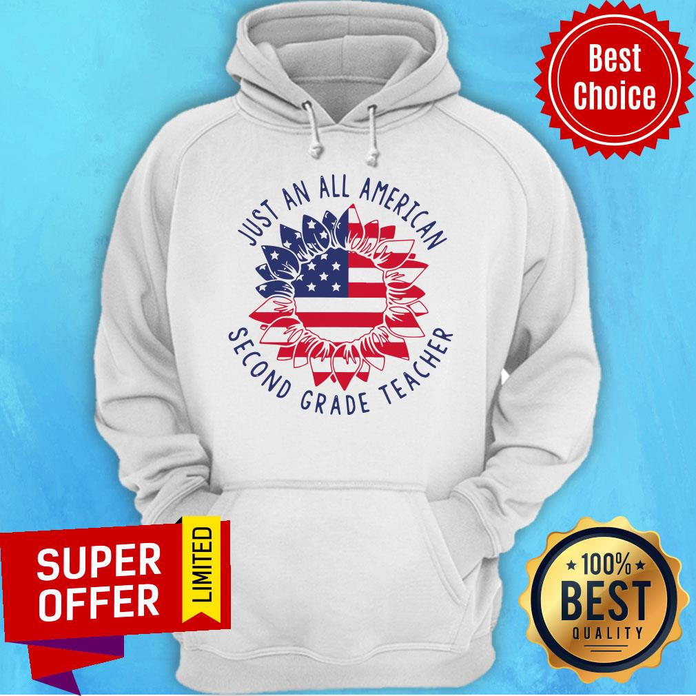 Funny Second Grade Teacher Just An All American Hoodie