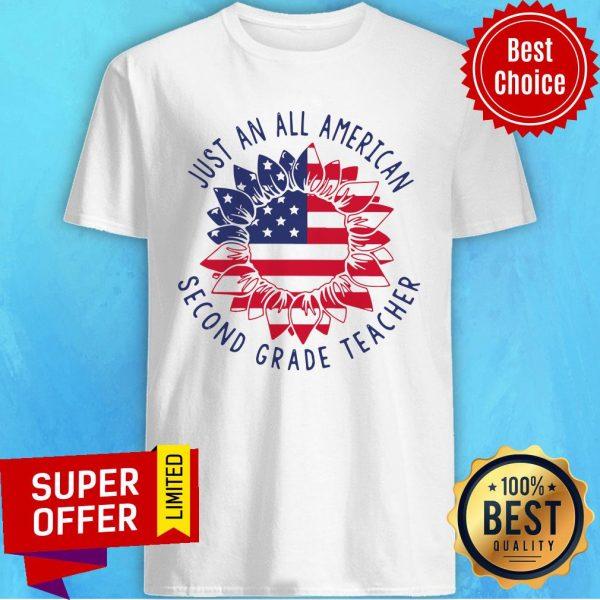 Funny Second Grade Teacher Just An All American Shirt