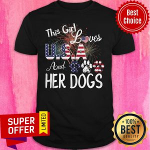 Nice This Girl Loves USA And Her Dog Independence Day Shirt
